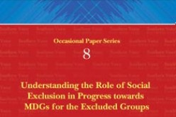 Understanding the role of social exclusion in progress towards MDGs for the excluded groups