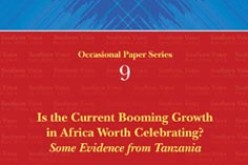 Is the Current Booming Growth in Africa Worth Celebrating? Some Evidence from Tanzania