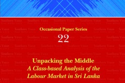 Unpacking the Middle: A Class-based Analysis of the Labour Market in Sri Lanka