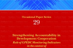 STRENGTHENING ACCOUNTABILITY IN DEVELOPMENT COOPERATION – Role of GPEDC Monitoring Indicators in the context of Agenda 2030 and AAAA